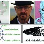 Dragões de Garagem #24 Modelos atômicos