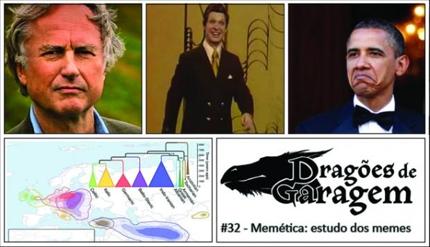 Dragões de Garagem #32 Memética: estudo dos memes