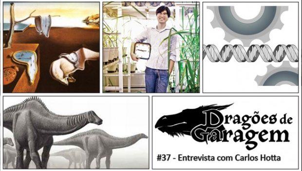 Dragões de Garagem #37 Entrevista com Carlos Hotta