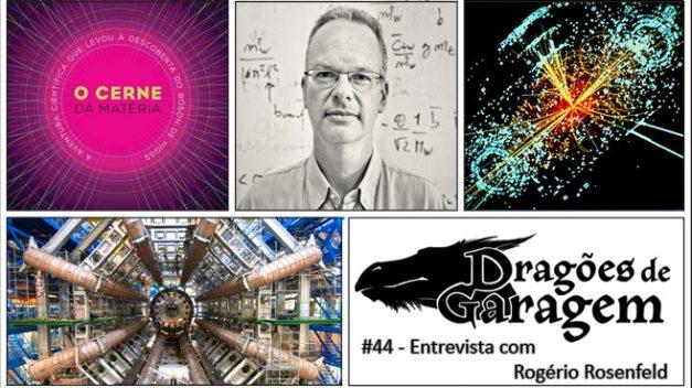 Dragões de Garagem #44 Entrevista com Rogério Rosenfeld