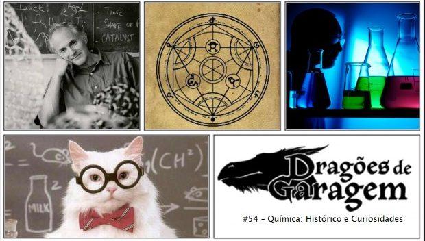 Dragões de Garagem #54 Química: histórico e curiosidades