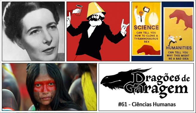 Dragões de Garagem #61 Ciências humanas (ou Humanidades)