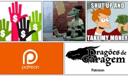 Dragões de Garagem – Patreon