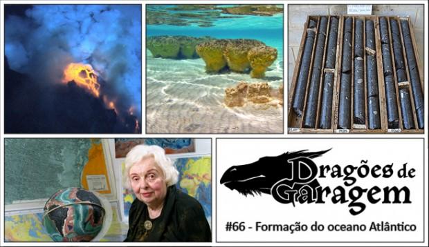 Dragões de Garagem #66 Formação do Oceano Atlântico