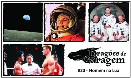 Dragões de Garagem #20 Homem na Lua