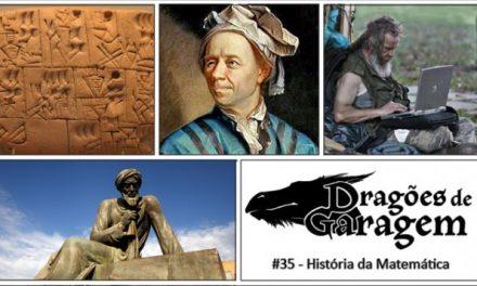 Dragões de Garagem #35 História da Matemática