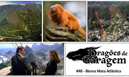 Dragões de Garagem #48 Bioma Mata Atlântica
