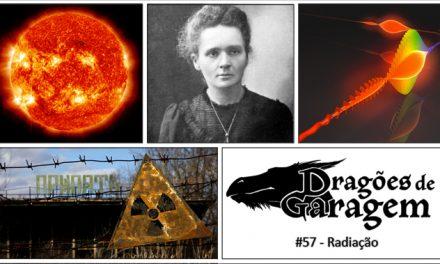 Dragões de Garagem #57 Radiação