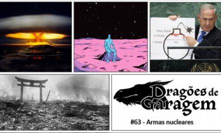 Dragões de Garagem #63 Armas nucleares