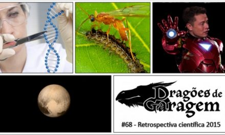 Dragões de Garagem #68  Retrospectiva científica 2015