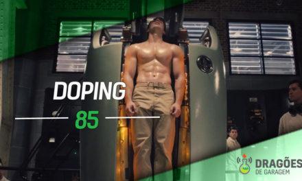 Dragões de Garagem #85 Doping