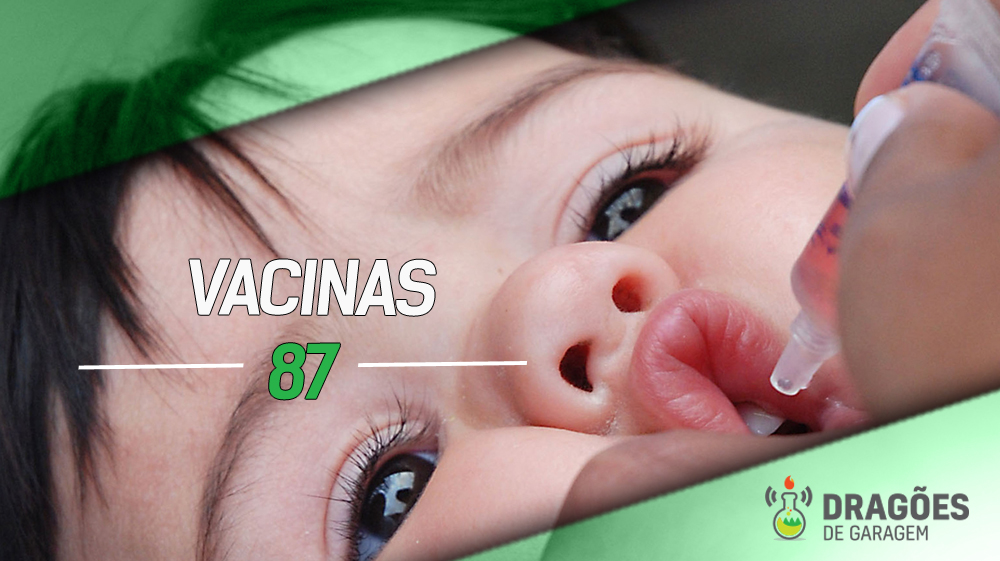 Dragões de Garagem #87 Vacinas