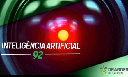 Dragões de Garagem #92 Inteligência artificial