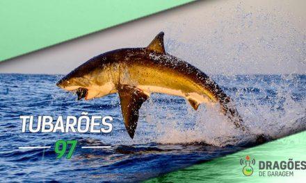 Dragões de Garagem #97 Tubarões