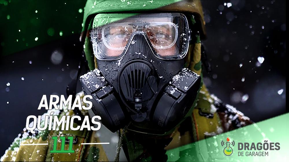 Dragões de Garagem #111 Armas Químicas