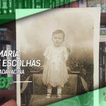 Dragões de Garagem #137 Vó Maria: Vacinas e Escolhas #SemanaDaVacina