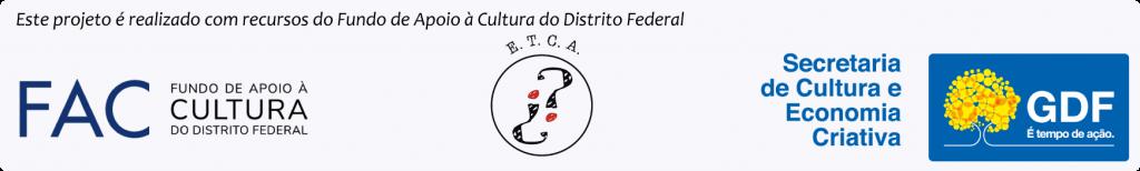 Este episódio foi realizado com recursos do Fundo de Apoio à Cultura do Distrito Federal. Parcerias E.T.C.A., Secretaria de Cultura e Economia Criativa.